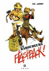 Les baroudeurs sans frontières -6TL- Flashback !