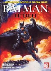 Batman (Comics USA) - Batman, Le défi : l'adaptation officielle du film