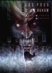 Batman : L'Asile d'Arkham / Arkham Asylum - Les Fous d'Arkham