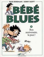 Bébé Blues -4- Bon anniversaire, la puce !
