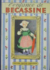 Bécassine -1b49- L'enfance de Bécassine