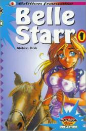 Belle Starr -1- Tome 1