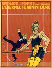 Bernard Lermite -4- L'Eternel Féminin dure
