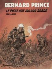 Bernard Prince -14a83- Le piège aux 100.000 dards