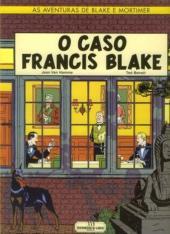 Blake e Mortimer (Aventuras de) (en portugais) -13- O caso Francis Blake