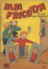 Bibi Fricotin (2e Série - SPE) (Après-Guerre) -27- Bibi Fricotin et les faux tableaux