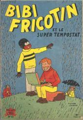 Bibi Fricotin (2e Série - SPE) (Après-Guerre) -33- Bibi Fricotin et le super tempostat