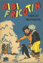 Bibi Fricotin (2e Série - SPE) (Après-Guerre) -41- Bibi Fricotin et le frigo mondial
