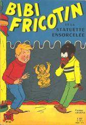 Bibi Fricotin (2e Série - SPE) (Après-Guerre) -44- Bibi Fricotin et la statuette ensorcelée
