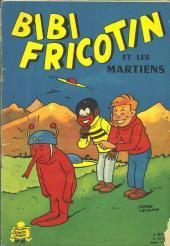 Bibi Fricotin (2e Série - SPE) (Après-Guerre) -46- Bibi Fricotin et les Martiens