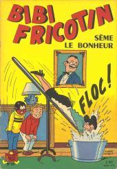 Bibi Fricotin (2e Série - SPE) (Après-Guerre) -55- Bibi Fricotin sème le bonheur