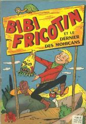 Bibi Fricotin (2e Série - SPE) (Après-Guerre) -57- Bibi Fricotin et le dernier des Mohicans