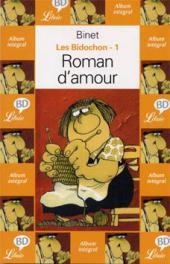 Les bidochon -1Librio2- Roman d'amour