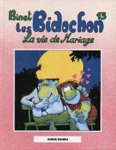 Les bidochon (France Loisirs - Album Double) -7- La vie de mariage / Des instants inoubliables