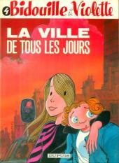 Bidouille et Violette -4- La ville de tous les jours