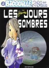 Bidouille et Violette -2- Les jours sombres