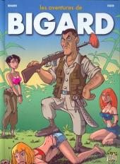 Les aventures de Bigard -1- Tome 1