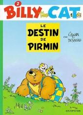 Billy the Cat -2- Le destin de Pirmin