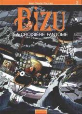 Bizu -53- La croisière fantôme