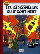 Blake et Mortimer (Les Aventures de) -16ES- Les sarcophages du 6e continent T1