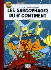 Blake et Mortimer (Les Aventures de) -17ES- Les sarcophages du 6e continent T2