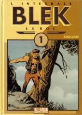 Blek le roc (L'intégrale) -1- Intégrale 1