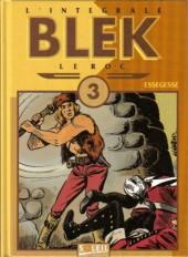 Blek le roc (L'intégrale) -3- Intégrale 3