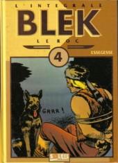 Blek le roc (L'intégrale) -4- Intégrale 4