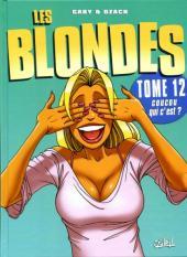 Les blondes -12- Coucou qui c'est ?