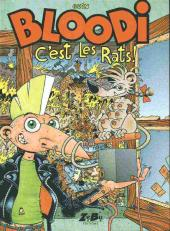 Bloodi -3- C'est les rats!