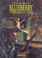 Blueberry -14b97- L'homme qui valait 500 000$