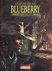 Blueberry -14Ind- L'Homme qui valait 500 000$