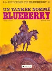 Blueberry (La Jeunesse de) -2b1989- Un yankee nommé Blueberry
