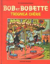 Bob et Bobette -86- Trognica chérie
