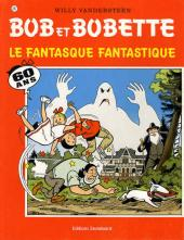 Bob et Bobette -287- Le fantasque fantastique