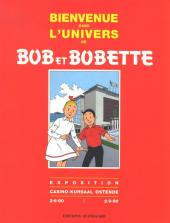 Bob et Bobette -HS6- Bienvenue dans l'univers de Bob et Bobette - Exposition Casino-Kursaal Ostende