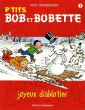 Bob et Bobette (P'tits) -1- Joyeux diablotins