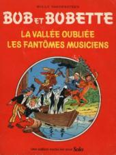 Bob et Bobette (Publicitaire) -Solo- La Vallée oubliée / Les Fantômes musiciens