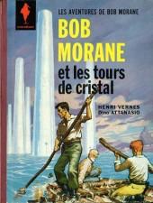 Bob Morane 1 (Marabout) -3- Les tours de cristal