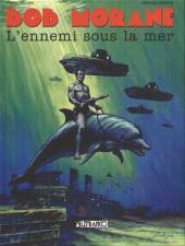 Bob Morane 4 (Lefrancq) -12- L'ennemi sous la mer