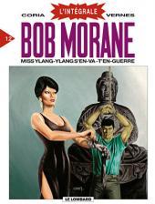 Bob Morane 8 (Intégrale Dargaud-Lombard) -12- Miss Ylang-Ylang s'en-va-t'en-guerre