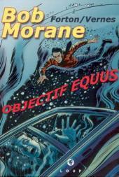 Bob Morane 9 (Divers) -107- Objectif Equus