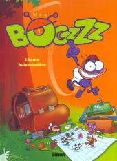 Bogzzz -1- L'école buissonnière