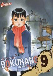 Bokurano (Notre enjeu) -9- Tome 9