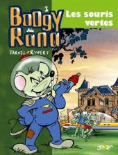 Boogy & Rana -2a- Les souris vertes