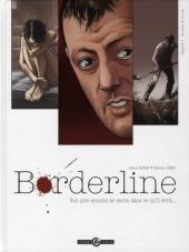 Borderline, Tome 1 à 4