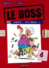 Le boss -4- Merci patron !