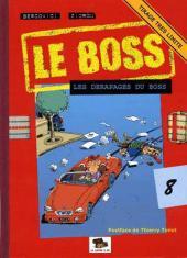 Le boss -8- Les dérapages du boss