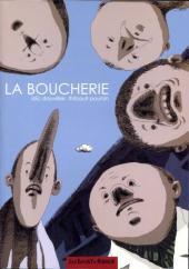 La boucherie (Dauvillier/Poursin) - La Boucherie