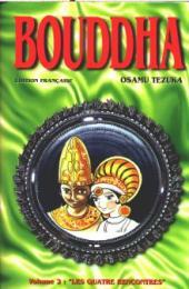 Bouddha - La Vie de Bouddha -2- Les Quatre Rencontres